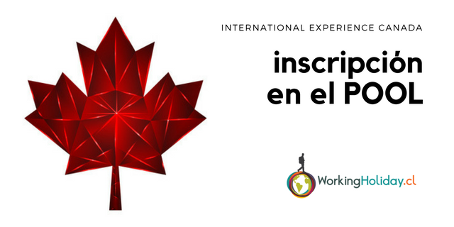 2018 International Experience Canada: Inscripción en el pool