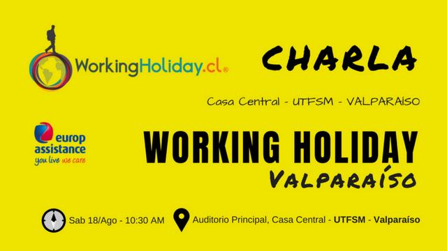 Charla Working Holiday Valparaíso – UTFSM 18 Ago 2018