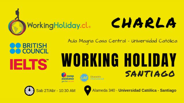 Charla Working Holiday Santiago UC – 27 Abr 2019